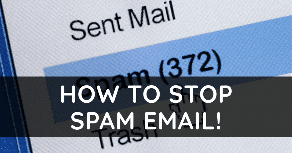 How to Stop Spam Email