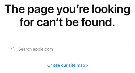 Apple website message, the page you're looking for can't be found.